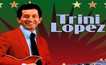 La estrella de los 60 Trini López falleció por COVID-19