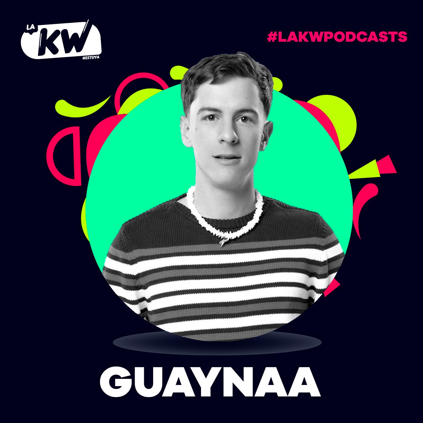 Guaynaa en La KW | #LaKWPodcasts